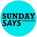 avatar for Sunday Says Podcast