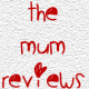 The Mum Reviews