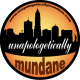 Unapologetically Mundane