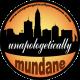 Unapologetically Mundane