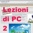2 lezioni di PC sito privato, visibile solo a chi ne fa richiesta (vedi pacchetto assistenza)
