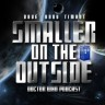 Smaller on the Outside  >>  podcast