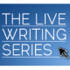 Live Writing Series