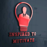 Inspired to Motivate