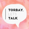 Torbay Let's Talk