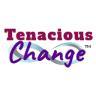 Tenacious Change