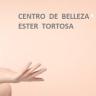 Centro de belleza Ester Tortosa