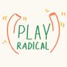 Play Radical