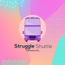 Struggle Shuttle