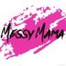 Messy Mama