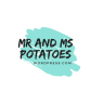 Mr&Ms Potatoes