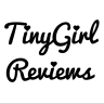 TinyGirl Reviews