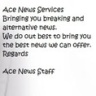 Ace Worldwide News Group