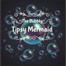 The Bubbly,Tipsy Mermaid (TIB)