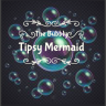 The Bubbly,Tipsy Mermaid (TIB)