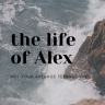 The Life of Alex